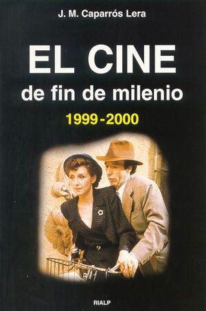EL CINE DE FIN DE MILENIO (1999-2000)