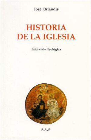 HISTORIA DE LA IGLESIA