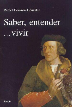 SABER, ENTENDER... VIVIR