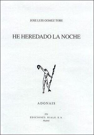HE HEREDADO LA NOCHE