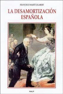 LA DESAMORTIZACIÓN ESPAÑOLA