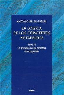 LA LÓGICA DE LOS CONCEPTOS METAFÍSICOS. II. LA ARTICULACIÓN DE LOS CONCEPTOS EXTRACATEGORIALES
