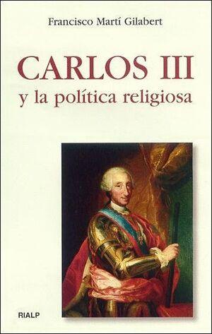 CARLOS III Y LA POLÍTICA RELIGIOSA