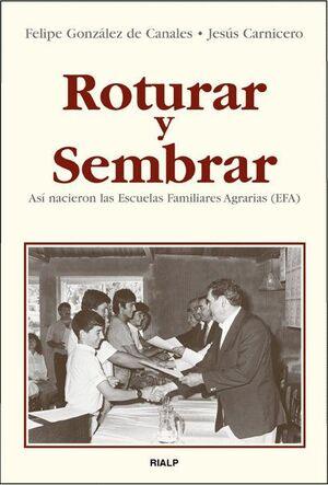 ROTURAR Y SEMBRAR. ASÍ NACIERON LAS ESCUELAS FAMILIARES AGRARIAS (EFA)