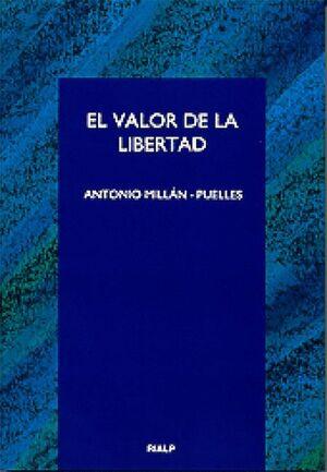 VALOR DE LA LIBERTAD, EL