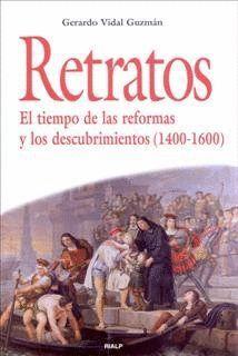 RETRATOS EL TIEMPO DE LAS REFORMAS Y LOS DESCUBRIMIENTOS (1400-1600)