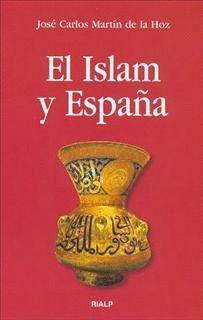 ISLAM Y ESPAÑA, EL