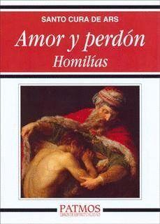 AMOR Y PERDÓN. HOMILIAS