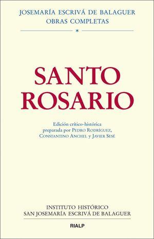 SANTO ROSARIO. EDICIÓN CRÍTICO-HISTÓRICA