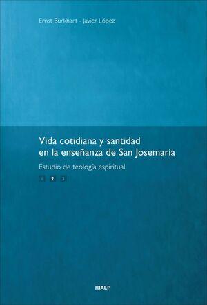 VIDA COTIDIANA Y SANTIDAD. 2