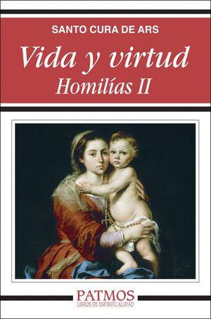 VIDA Y VIRTUD. HOMILÍAS II