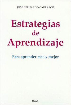 ESTRATEGIAS DE APRENDIZAJE PARA APRENDER MAS Y MEJOR