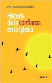 HISTORIA DE LA CONFIANZA EN LA IGLESIA