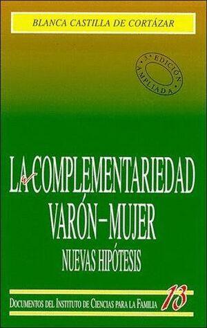 LA COMPLEMENTARIEDAD VARÓN-MUJER. NUEVAS HIPÓTESIS