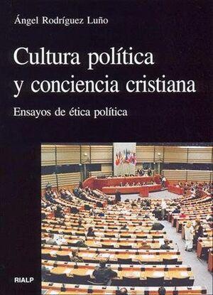 CULTURA POLTICA Y CONCIENCIA CRISTIANA