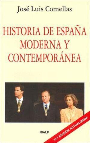 HISTORIA DE ESPAÑA MODERNA Y CONTEMPORÁNEA DECIMAOCTAVA EDICIÓN ACTUALIZADA