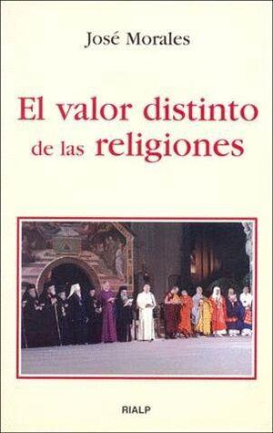 EL VALOR DISTINTO DE LAS RELIGIONES