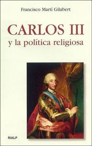 CARLOS III Y LA POLTICA RELIGIOSA
