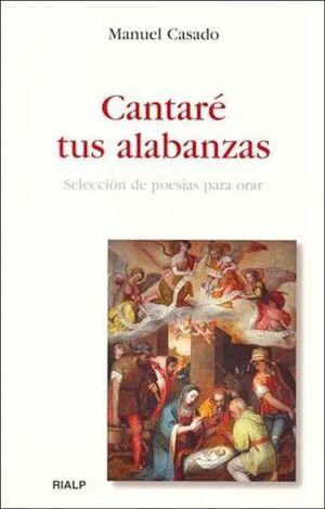 CANTARÉ TUS ALABANZAS
