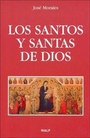 LOS SANTOS Y SANTAS DE DIOS