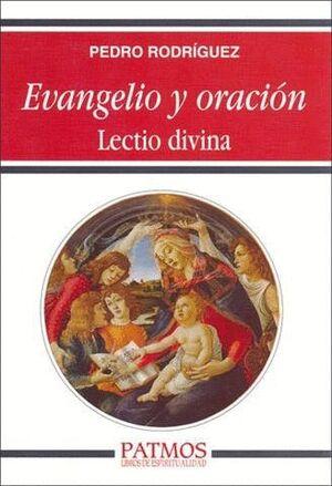 EVANGELIO Y ORACIÓN. LECTIO DIVINA.