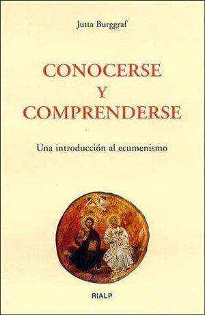 CONOCERSE Y COMPRENDERSE. UNA INTRODUCCIÓN AL ECUMENISMO