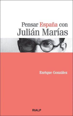 PENSAR ESPAÑA CON JULIAN MARIAS