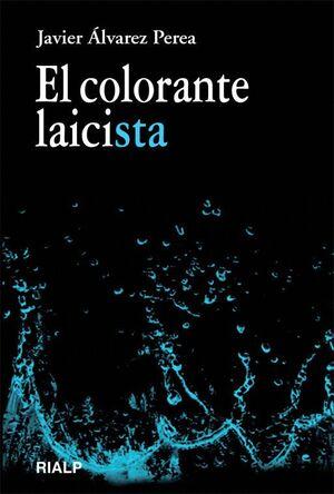 EL COLORANTE LAICISTA