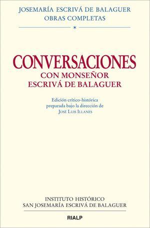 CONVERSACIONES CON MONS. ESCRIVÁ DE BALAGUER. ED. CRÍTICO-HISTÓRICA