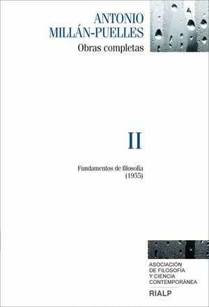 MILLÁN-PUELLES. II. OBRAS COMPLETAS