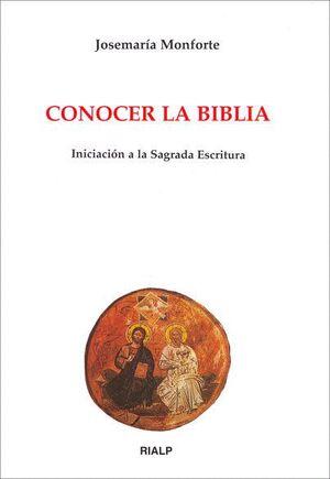 CONOCER LA BIBLIA INICIACIÓN A LA SAGRADA ESCRITURA