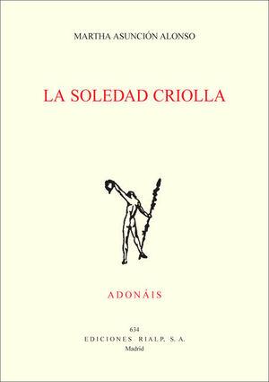 LA SOLEDAD CRIOLLA