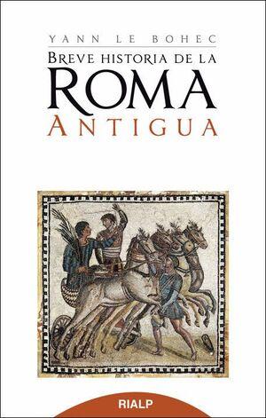BREVE HISTORIA DE LA ROMA ANTIGUA