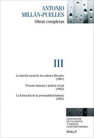 MILLÁN-PUELLES. III. OBRAS COMPLETAS