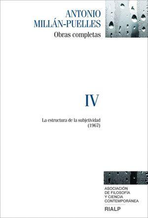 MILLÁN-PUELLES. IV. OBRAS COMPLETAS