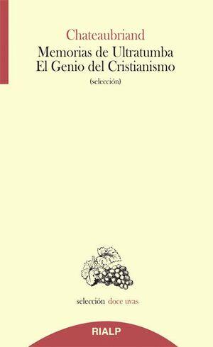 MEMORIAS DE ULTRATUMBA - EL GENIO DEL CRISTIANISMO