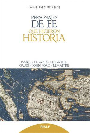 PERSONAJES DE FE QUE HICIERON HISTORIA