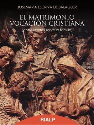 EL MATRIMONIO, VOCACIÓN CRISTIANA