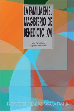 LA FAMILIA EN EL MAGISTERIO DE BENEDICTO XVI