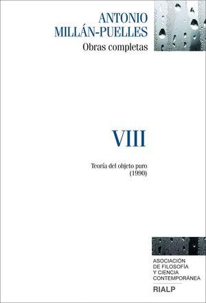 MILLÁN-PUELLES. VIII. OBRAS COMPLETAS