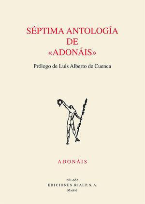SÉPTIMA ANTOLOGÍA DE ADONÁIS