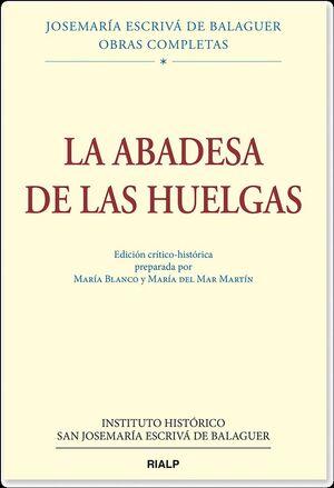 LA ABADESA DE LAS HUELGAS, ED. CRÍTICO-HISTÓRICA