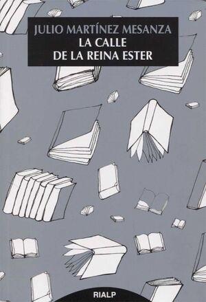 LA CALLE DE LA REINA ESTER
