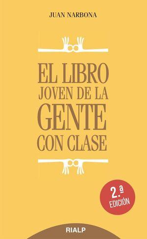 EL LIBRO JOVEN DE LA GENTE CON CLASE (RÚSTICA)