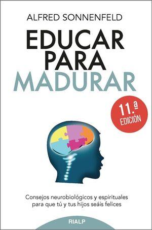 EDUCAR PARA MADURAR