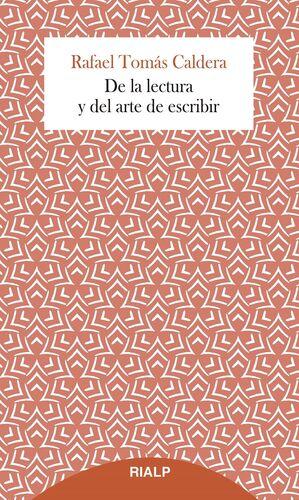 DE LA LECTURA Y DEL ARTE DE ESCRIBIR