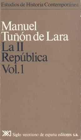 LA II REPÚBLICA. VOL. 1