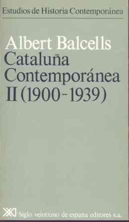 CATALUÑA CONTEMPORÁNEA. II. 1900-1939