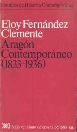 ARAGÓN CONTEMPORÁNEO (1833-1936)