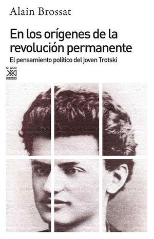EN LOS ORÍGENES DE LA REVOLUCIÓN PERMANENTE